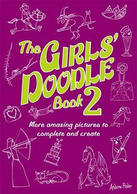 The Girls' Doodle Book 2 by Andrew Pinder