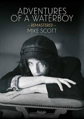 Adventures Of A Waterboy by Mike Scott