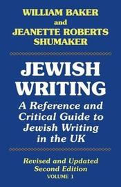 Jewish Writing: 1 by William Baker