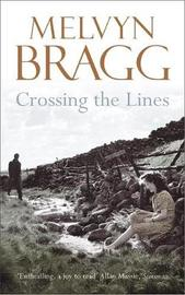Crossing The Lines by Melvyn Bragg image