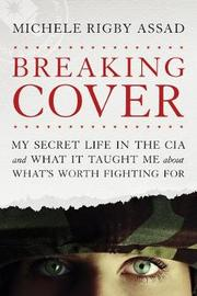 Breaking Cover by Michele Rigby Assad image