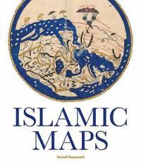 Islamic Maps by Yossef Rapoport