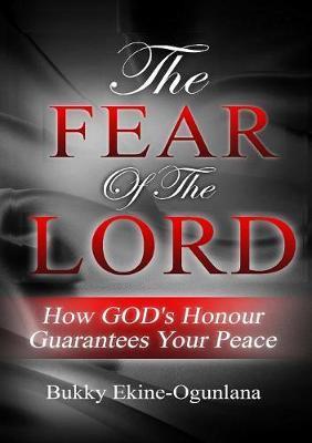 The Fear of the Lord by Bukky Ekine-Ogunlana