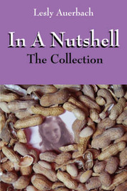 In a Nutshell: The Collection by Lesly Auerbach image