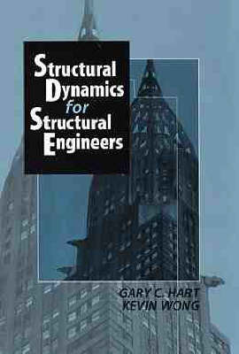 Structural Dynamics for Structural Engineers by Gary C. Hart image