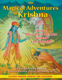 The Magical Adventures of Krishna by Vatsala Sperling image