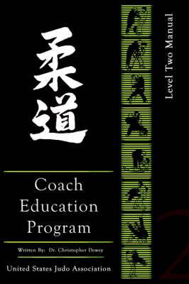 United States Judo Association Coach's Education Program Level 2 by Christopher Dewey image