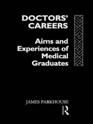 Doctors' Careers by James Parkhouse image