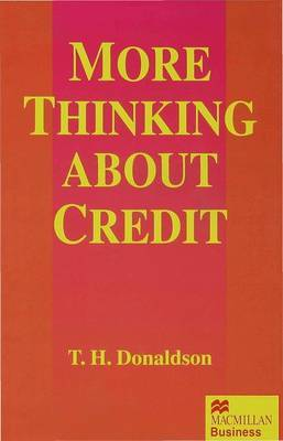 More Thinking about Credit by T.H. Donaldson