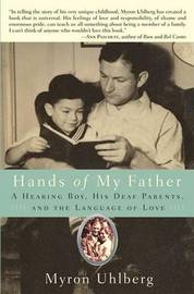 Hands of My Father: A Hearing Boy, His Deaf Parents, and the Language of Love by Myron Uhlberg image