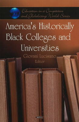 America's Historically Black Colleges and Universities