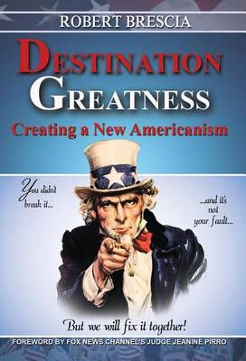Destination Greatness by Robert Brescia image