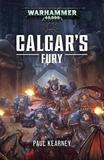 Calgar's Fury by Paul Kearney