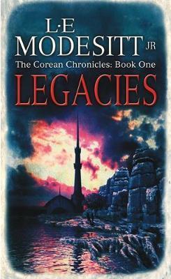 Legacies by L.E Modesitt