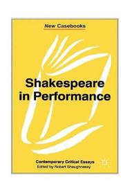 Shakespeare in Performance image