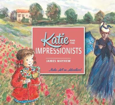 Katie and the Impressionists by James Mayhew image