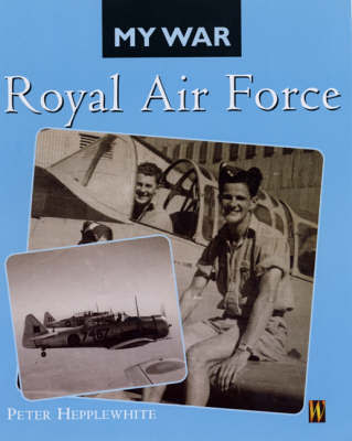 My War: Royal Air Force by Peter Hepplewhite image