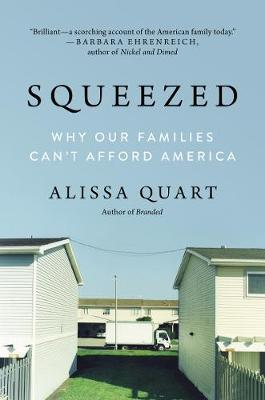 Squeezed by Alissa Quart image