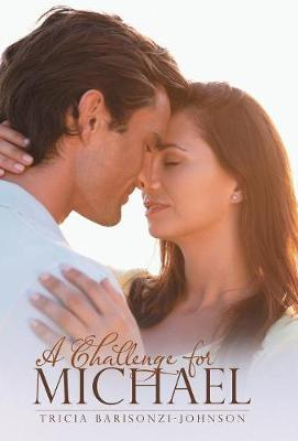 A Challenge for Michael by Tricia Barisonzi-Johnson