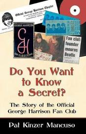 Do You Want to Know a Secret? by Pat Kinzer Mancuso