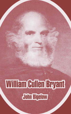 William Cullen Bryant by John Bigelow image