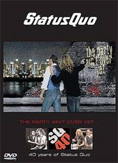 Status Quo - The Party Ain't Over Yet: 40 Years Of Status Quo (2 Disc Set) on DVD