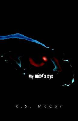 My Mind's Eye by K. S. McCoy image