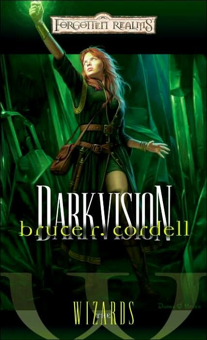 Forgotten Realms: Darkvision (Wizards #3) by Bruce R. Cordell