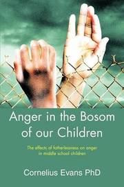 Anger in the Bosom of Our Children by Cornelius Evans image