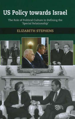 US Policy Towards Israel by Elizabeth Stephens