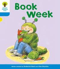 Oxford Reading Tree: Level 3: More Stories B: Book Week by Roderick Hunt