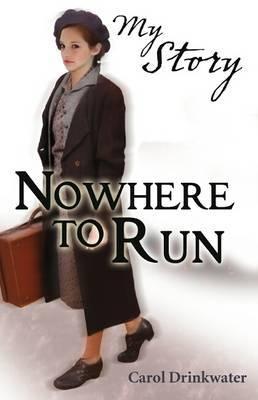 Nowhere to run by Carol Drinkwater image