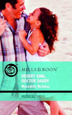 Desert King, Doctor Daddy by Meredith Webber image