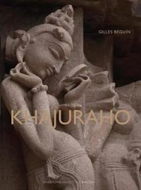 Khajuraho - Indian Temples and Sensuous Sculptures by Gilles Beguin