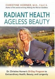 Radiant Health Ageless Beauty by Christine Horner