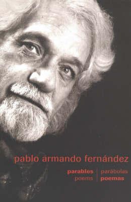 Parables/Poems by Pablo Armando Fernandez image