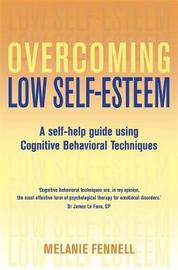 Overcoming Low Self-Esteem, 1st Edition by Melanie Fennell image