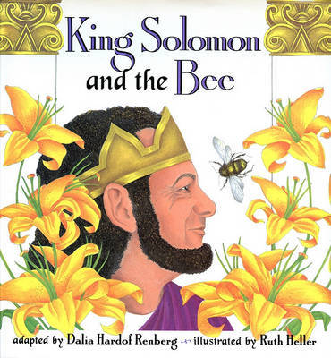 King Solomon and the Bee by Dalia Hardof Renberg