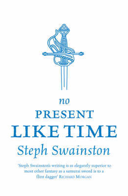 No Present Like Time by Steph Swainston image