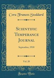 Scientific Temperance Journal, Vol. 20 by Cora Frances Stoddard