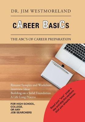 Career Basics by Dr Jim Westmoreland