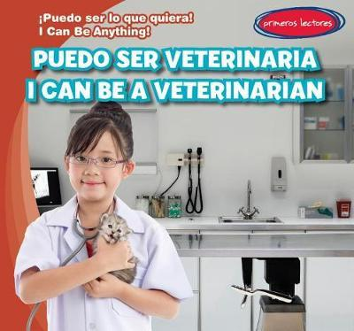 Puedo Ser Veterinaria / I Can Be a Veterinarian by Anthony Ardely image