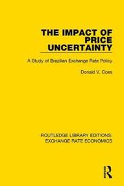 The Impact of Price Uncertainty by Don Coes