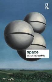 Space by Peter Merriman