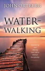 Water-Walking by John Ortberg
