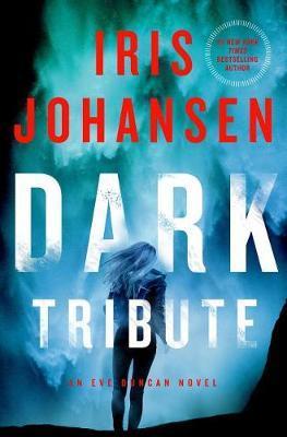 Dark Tribute by Iris Johansen