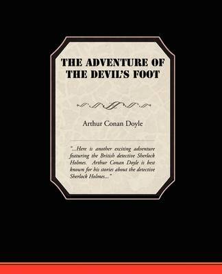 The Adventure of the Devil's Foot by Arthur Conan Doyle, Sir image
