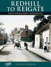 Redhill to Reigate by Dennis Needham