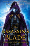 The Assassin's Blade: The Throne of Glass Novellas (Throne of Glass Prequels) by Sarah J Maas
