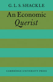 An Economic Querist by G.L.S. Shackle